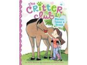 Marion Takes a Break Critter Club Barkley, Callie/ Riti, Marsha (Illustrator)