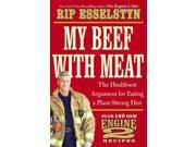 My Beef With Meat 1 Esselstyn, Rip