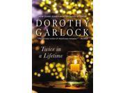 Twice in a Lifetime Garlock, Dorothy
