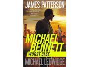 Worst Case Michael Bennett Reissue Patterson, James/ Ledwidge, Michael