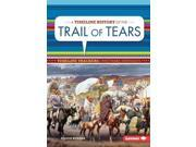 A Timeline History of the Trail of Tears Timeline Trackers: Westward Expansion