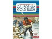 A Timeline History of the California Gold Rush Timeline Trackers: Westward Expansion