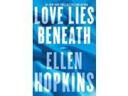 Love Lies Beneath Hopkins, Ellen