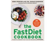 The FastDiet Cookbook 1 Spencer, Mimi/ Schenker, Sarah/ Mosley, Michael (Foreward By)