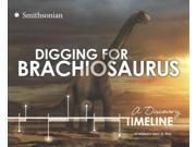 Digging for Brachiosaurus Dinosaur Discovery Timelines