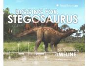 Digging for Stegosaurus Dinosaur Discovery Timelines