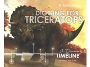 Digging for Triceratops Dinosaur Discovery Timelines