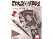 Mel Bay's Complete Book of Harmony, Theory & Voicing Willmott, Bret