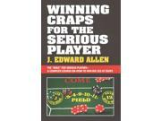 Winning Craps for the Serious Player New Allen, J. Edward