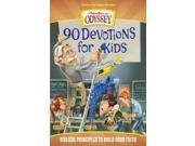 90 Devotions for Kids Adventures in Odyssey Aio Team (Corporate Author)