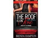 The Roof Is on Fire Hell House Hampton, Brenda