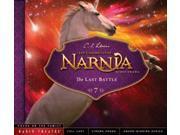 The Last Battle Chronicles of Narnia: Radio Theatre
