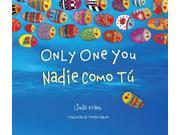Only One You / Nadie como tu Bilingual Kranz, Linda/ Mlawer, Teresa (Translator)
