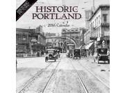 Historic Portland 2016 Calendar 16M Buffalo Media Works (Corporate Author)