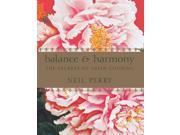 Balance & Harmony Perry, Neil/ Carter, Earl (Photographer)/ Fairlie-Cuninghame, Sue (Contributor)