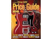 The Official Vintage Guitar Magazine Price Guide 2015 Official Vintage Guitar Magazine Price Guide Greenwood, Alan/ Hembree, Gil