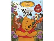 Graba Tu Propio Libro Disney Winnie the Pooh / Record a Book Disney Winnie the Pooh Disney Winnie the Pooh ACT NOV TR Miller, Sara (Adapted By)/ Disney Storybook Artists (Illustrator)