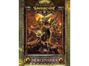 Forces Of Warmachine: Mercenaries Soft Cover