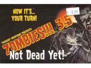 Zombies!!! 3.5: Not Dead Yet!
