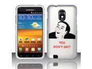 BJ For Samsung Epic Touch 4G D710 Rubberized Hard Design Case Cover - U Don`t Say
