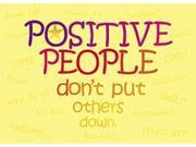 POSTER POSITIVE PEOPLE DONT PUT