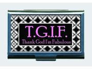 T.G.I.F. Thank God I'm Fabulous Business Card ID Case