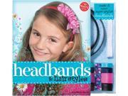 Headbands & Hairstyles Book Kit-