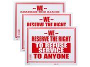 Bazic Small 9 x 12 Inches We Reserve The Right To Refuse Service To Anyone Sign, Pack of 3 (S-45)