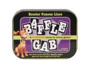 Baffle Gab Booster - Famous Lines