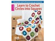 Leisure Arts-Learn To Crochet Circles Into Squares