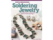 Design Originals-Simple Beginnings: Soldering Jewelry