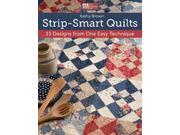That Patchwork Place-Strip-Smart Quilts