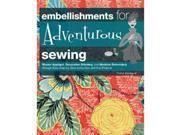 Creative Publishing International-Embellishments For Adventurous Sewing