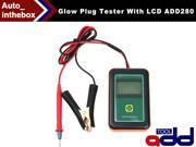 Original ADD TOOL Glow Plug Tester With LCD ADD280 designed to test diesel engine glow plugs and display results in the LCD screen