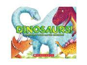 Dinosaurs! A prehistoric touch-and-feel book!