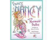 Fancy Nancy and the Mermaid