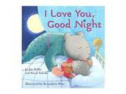 I Love You Good Night Board Book