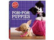 Pom-Pom Puppies - Make Your Own Adorable Dogs Craft Book