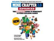 Minecrafter 2.0 Advanced: The Unofficial Guide to Minecraft & Other Building G