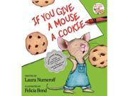 If You Give a Mouse a Cookie - Extra Sweet Edition