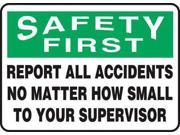 ACCUFORM SIGNS MGSH904VA Safety First Sign,Alum,10x14 In,English