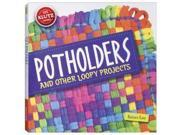 Potholders & Other Loopy Projects - Childrens Books by Klutz (552558)