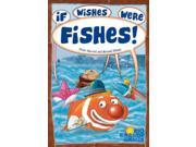 If Wishes Were Fishes SW (MINT/New)