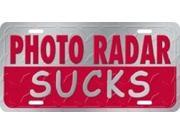 Photo Radar Sucks Aluminum License Plate - SB-LP1191