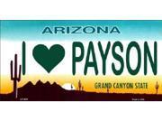 I LOVE PAYSON Arizona State Background Aluminum License Plate - SB-LP2555