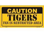 Caution Tigers Fan Restricted Area Aluminum License Plate - SB-LP2633