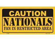 Caution Nationals Fan Restricted Area Aluminum License Plate - SB-LP2652