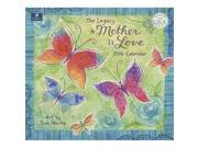 A Mother Is Love 2016 Wall Calendar by Legacy