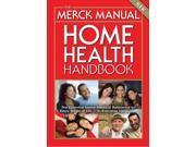 The Merck Manual Home Health Handbook MERCK MANUAL OF MEDICAL INFORMATION HOME EDITION 3 New Porter, Robert S. (Editor)/ Kaplan, Justin L., M.D. (Editor)/ Homeier, Barbara P., M.D. (Editor)