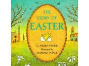 The Story of Easter Reprint Fisher, Aileen Lucia/ Vitale, Stefano (Illustrator)